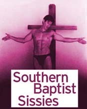 [Southern Baptist Sissies]